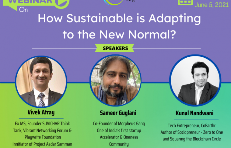 An Earthr Initiative: How Sustainable is Adapting to New Post Covid Normal